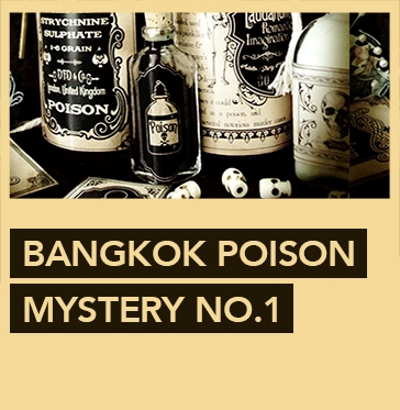 Escape Game Bangkok Poison Mystery , Escape Hunt. Bangkok.